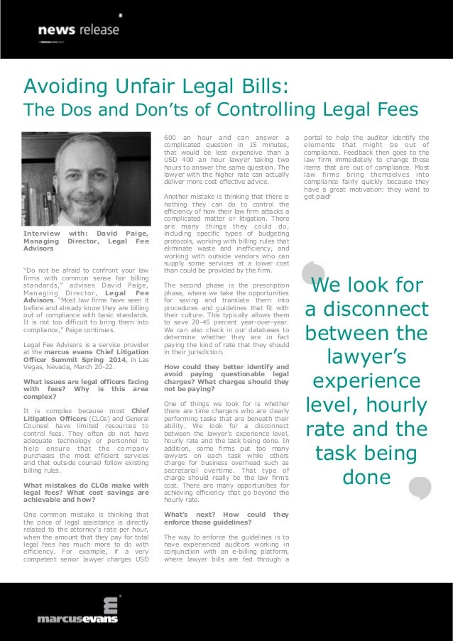 Avoiding Unfair Legal Bills:  The Dos and Don'ts of Controlling Legal Fees 600 an hour and can answer a complicated questi...