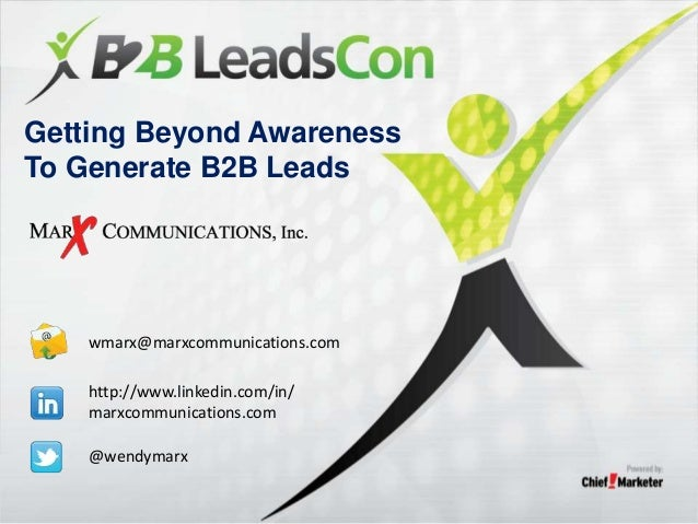 Getting Beyond Awareness To Generate B2B Leads