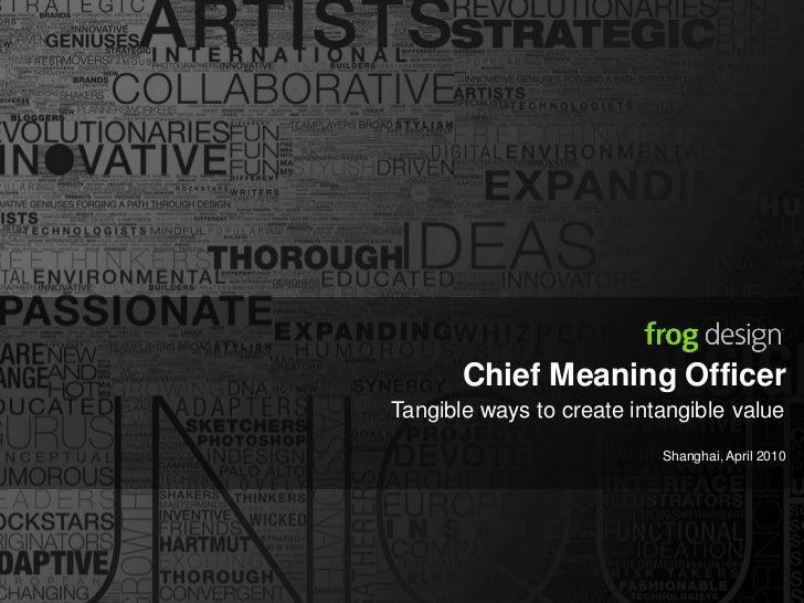 Chief Meaning Officer: Tangible Ways to Create Intangible Value