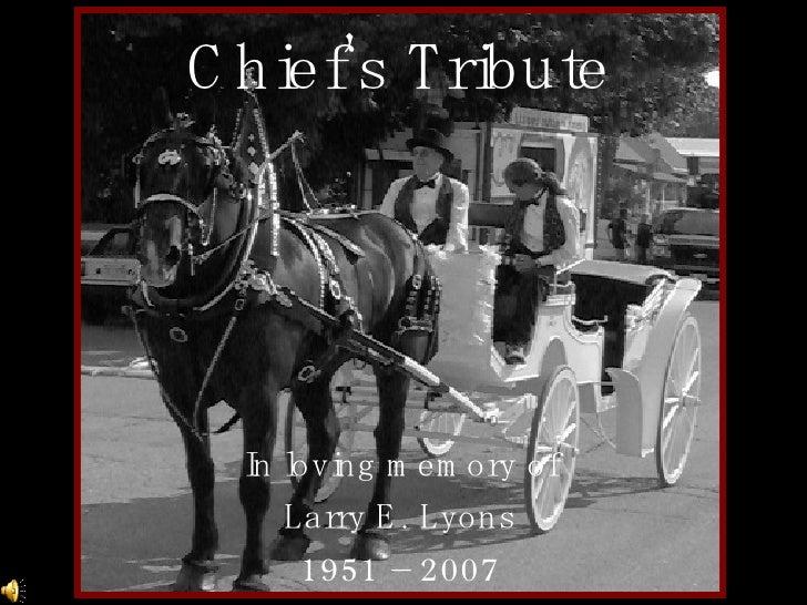 Chief's  Tribute
