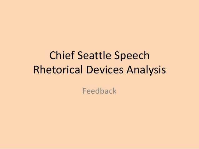 Chief Seattle Rhetorical Devices Prompt