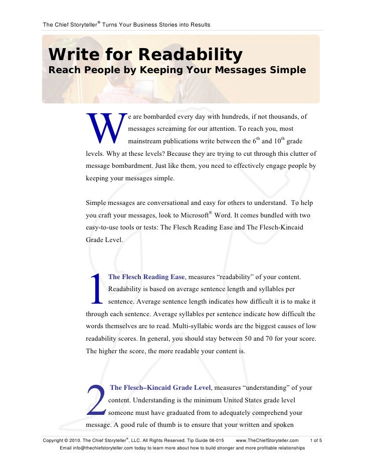 The Chief Storyteller ® Turns Your Business Stories into Results       Write for Readability   Reach People by Keeping You...