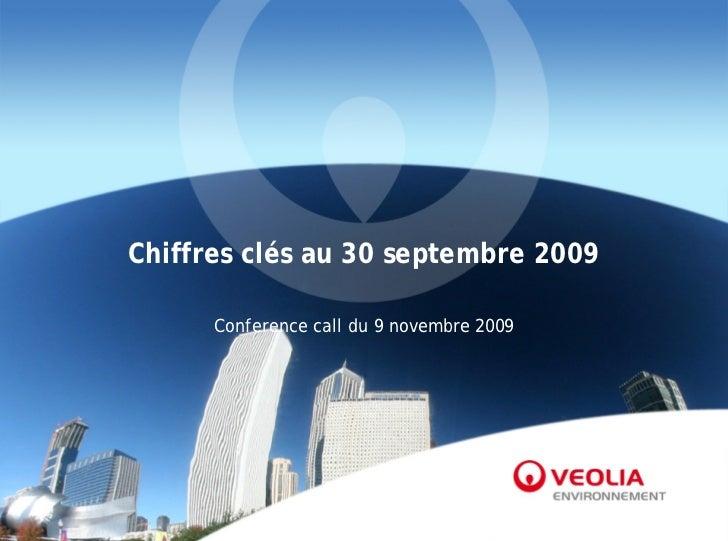 Chiffres clés au 30 septembre 2009