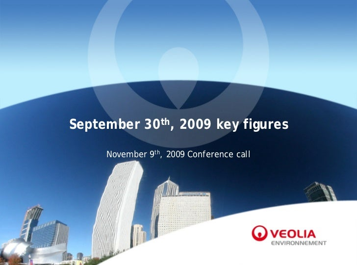 September 30th, 2009 key figures     November 9th, 2009 Conference call