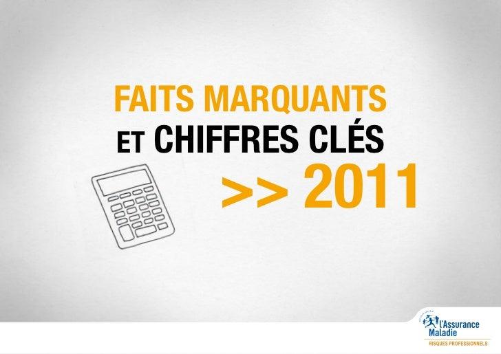 FAITS MARQUANTSET CHIFFRES CLÉS      >> 2011
