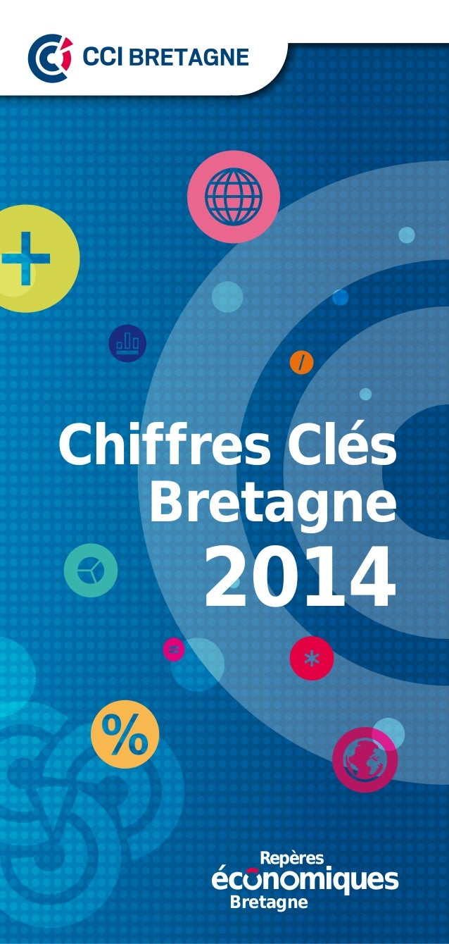 Chiffres Clés Bretagne 2014 Bretagne