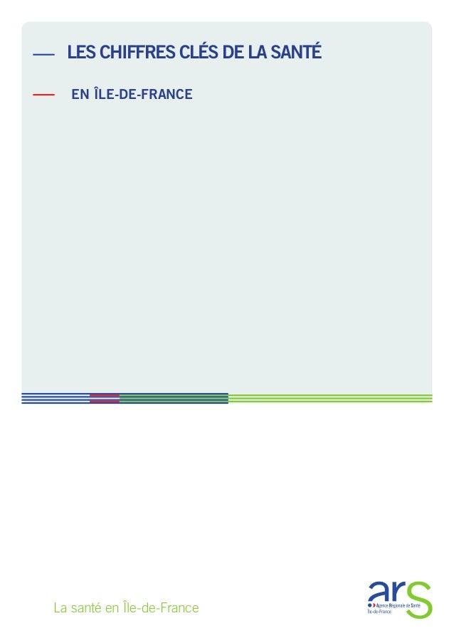 La santé en Île-de-France les chiffres clés de la santé en Île-de-France