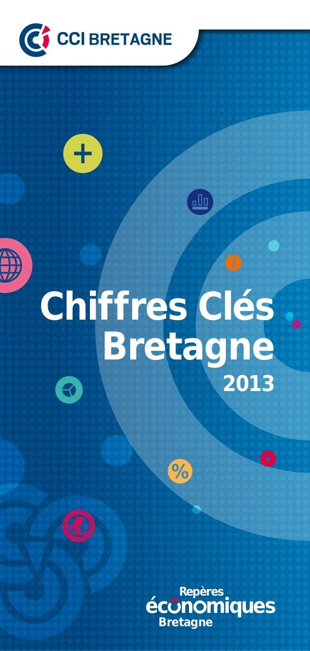 Chiffres Clés Bretagne  2013  Bretagne