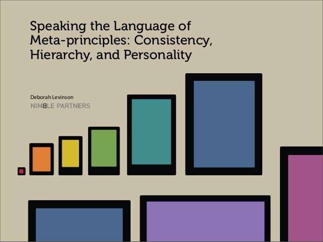 Speaking the Language of Meta-principles: Consistency, Hierarchy, and Personality Deborah Levinson