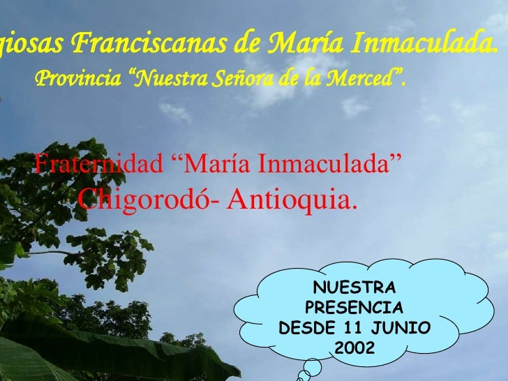 """Religiosas Franciscanas de María Inmaculada.Provincia """"Nuestra Señora de la Merced"""".<br />Fraternidad """"María Inmaculada""""<b..."""