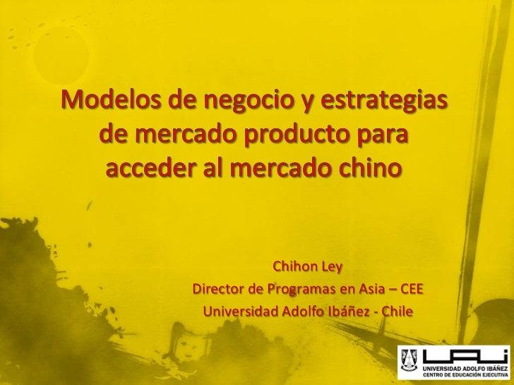 Chihon LeyDirector de Programas en Asia – CEE Universidad Adolfo Ibáñez - Chile