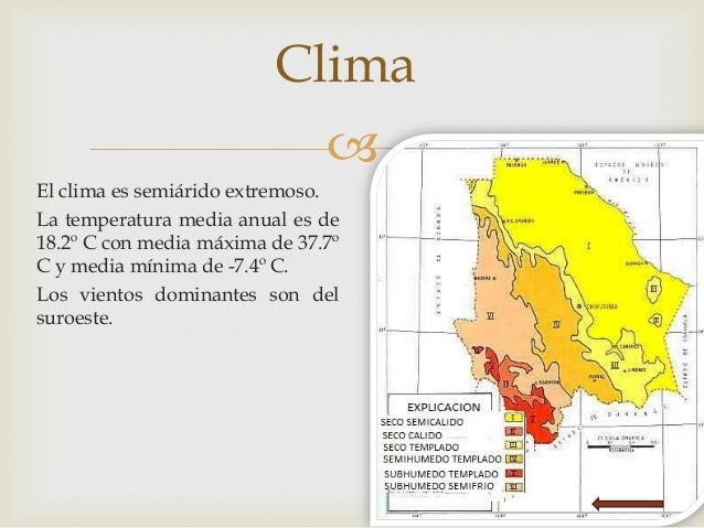 L Clima Chihuahua  El clima es semiarido