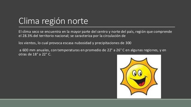 L Clima Chihuahua Clima region norte El clima