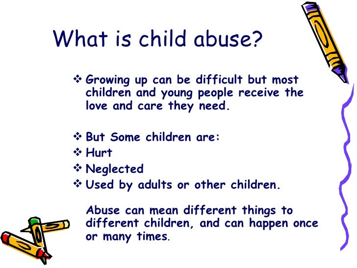 i need a thesis statement on child abuse You need to write your thesis statement since the rest of your paper/research will be based on that statement what would be a good thesis statement for child abuse.