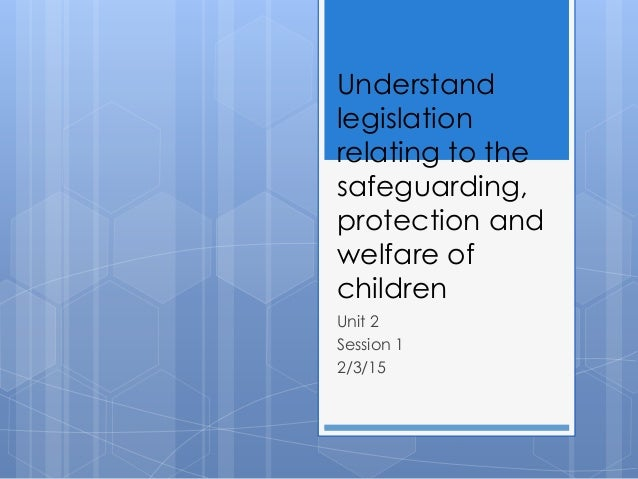 TDA 2 Safeguarding the welfare of children & young people
