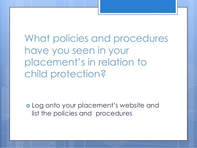 identify the current legislation guidelines policies and procedures for safeguarding the welfare of  Legislation, policy and guidance for the lscbs are responsible for local child protection policy, procedure and the welfare and safeguarding of children and.