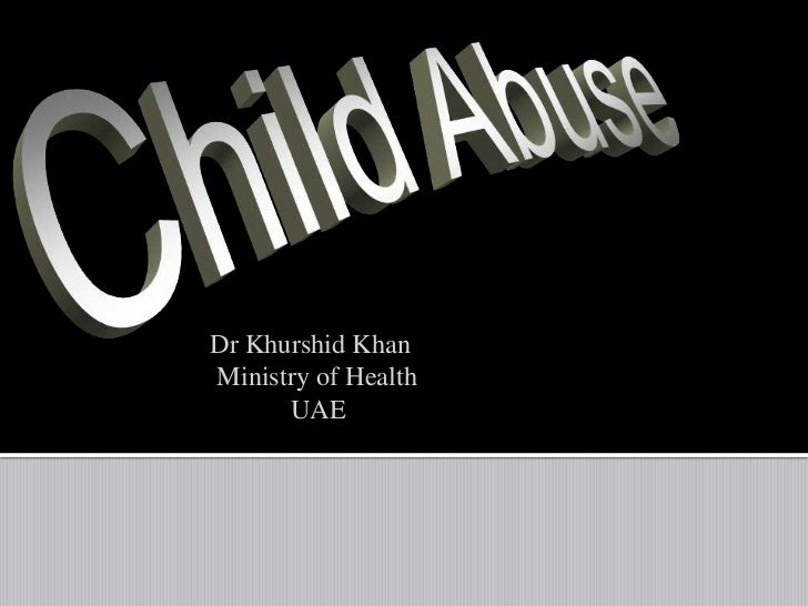 Dr Khurshid KhanMinistry of Health      UAE