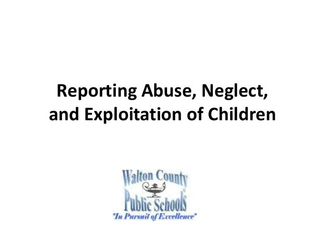 Reporting Abuse, Neglect, and Exploitation of Children