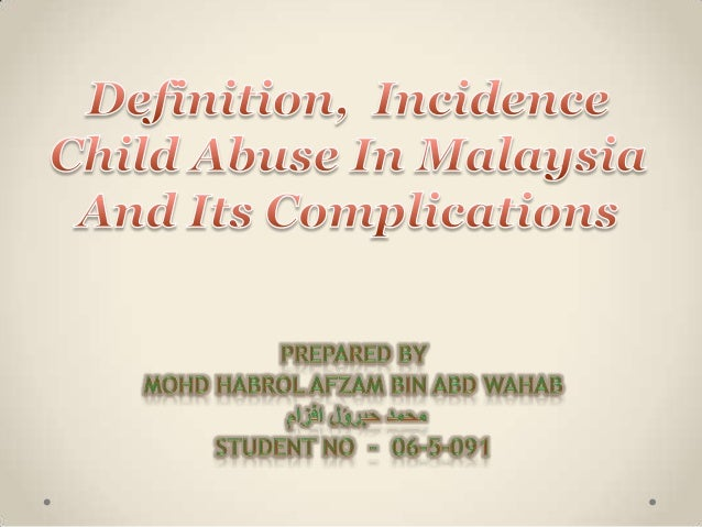 Child abuse malaysian medical student 2012 13