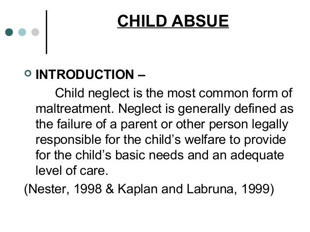 a study of the needs of abused and neglected children