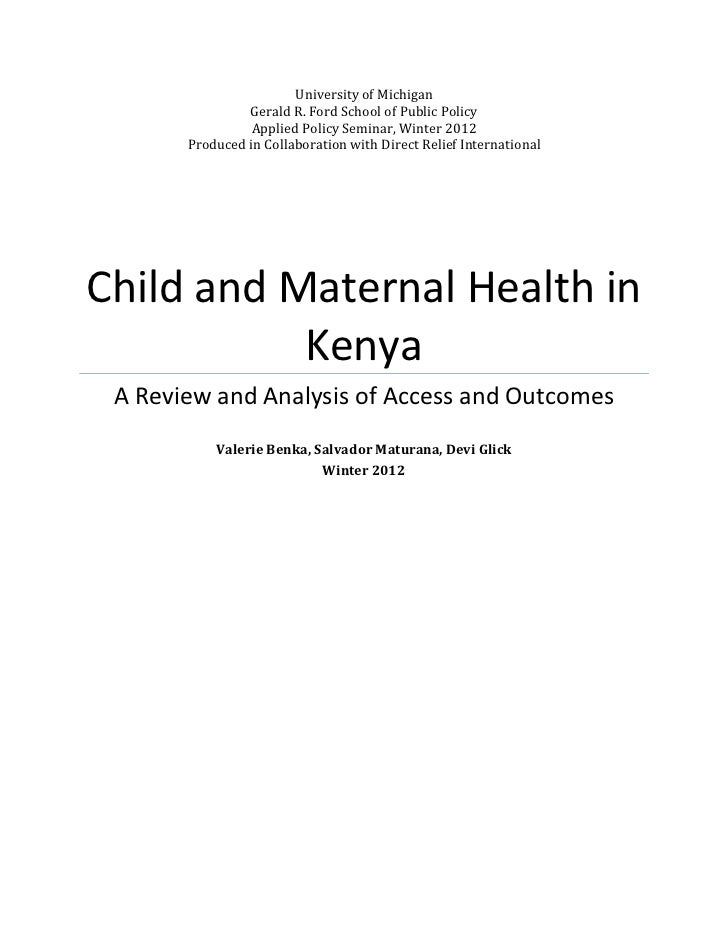 Child and Maternal Health in Kenya 2011 Report