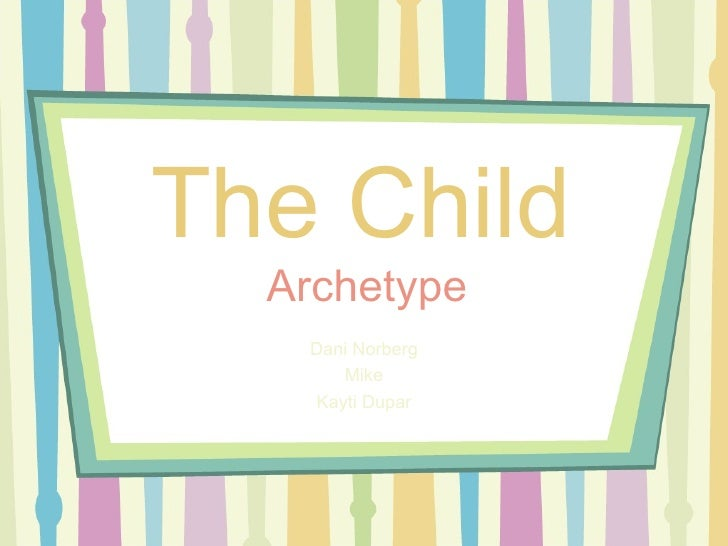 Childarchetype.ppt