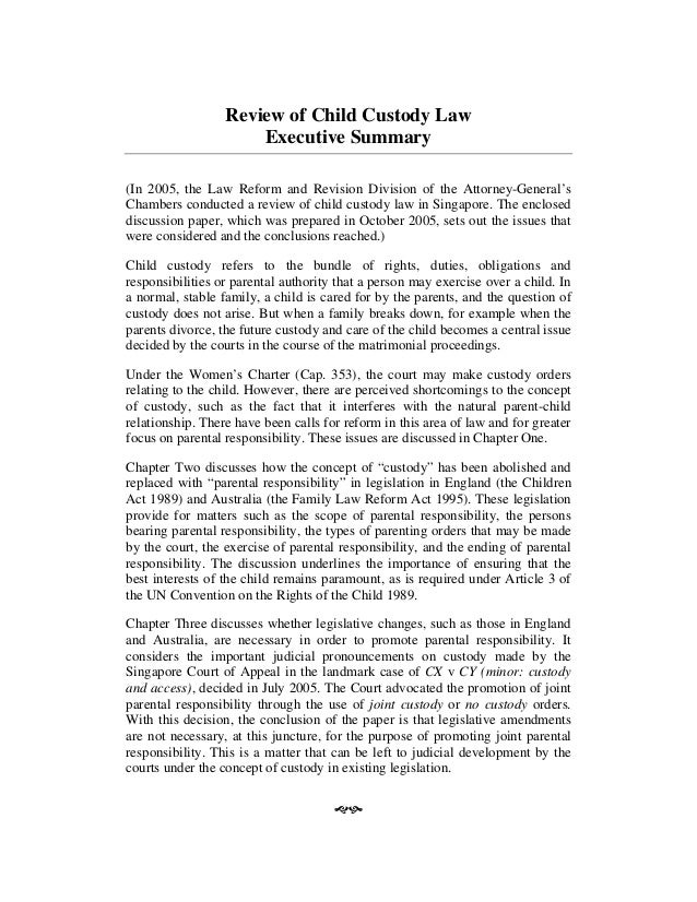 Review of Child Custody Law Executive Summary (In 2005, the Law Reform and Revision Division of the Attorney-General's Cha...
