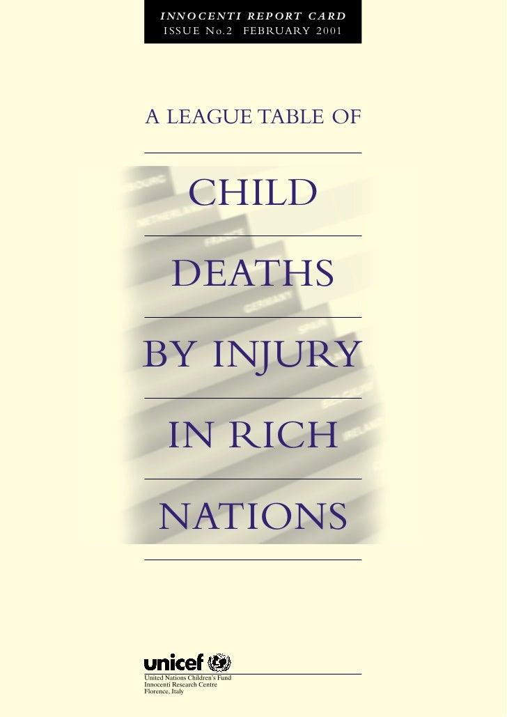 I N N O C E N T I R E P O RT C A R D  I S S U E N o. 2 F E B RUA RY 2 0 0 1A LEAGUE TABLE OF      CHILD   DEATHSBY INJURY ...