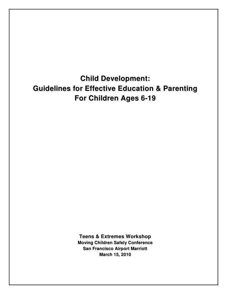 Child Development: Guidelines for Effective Education & Parenting             For Children Ages 6-19                 Teens...