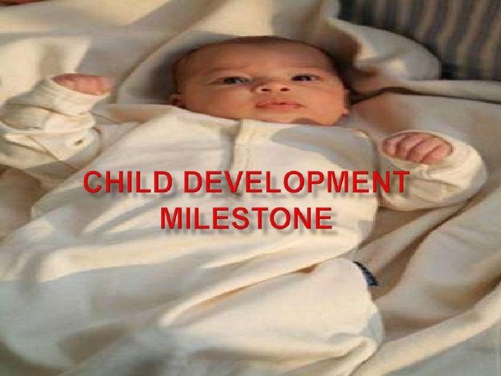 Child Development Milestone<br />