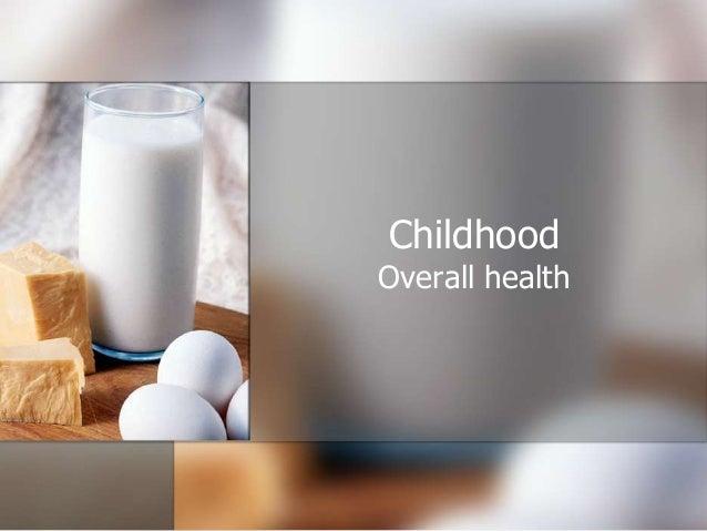 Childhood Overall health