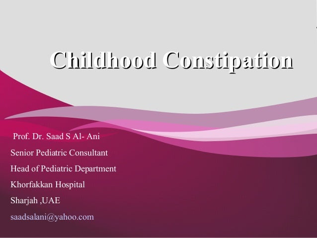 Childhood constipation