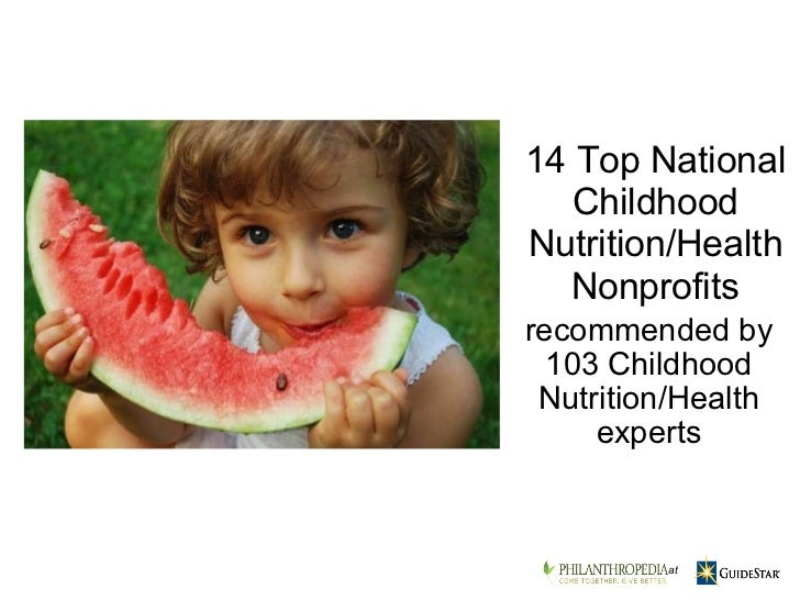 Top Nonprofits to Give to Working in Childhood Nutrition/Health