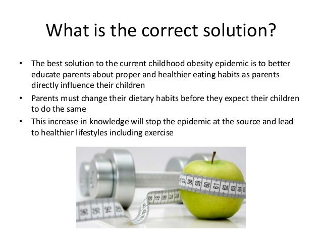 solution childhood obesity australia oral presentation Childhood memories essay compare and contrast the presentation of childhood memories in 'half past two'  preventing childhood obesity in australia.
