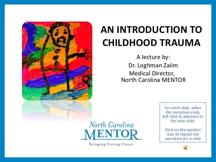 Childhood Trauma Presentation