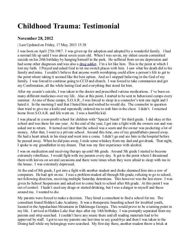 Childhood Trauma: TestimonialNovember 28, 2012| Last Updated on Friday, 17 May, 2013 15:38I was born on April 27th 1987. I...