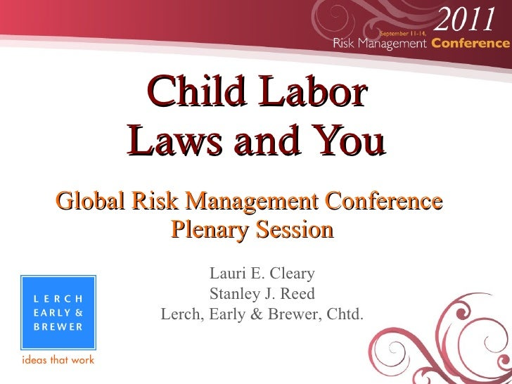 Child Labor laws and You at Global Risk Management Conference