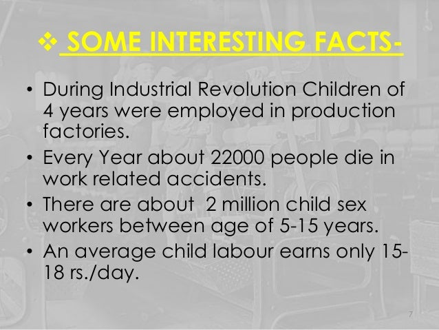 What are some facts about child labor during the industrial revolution?