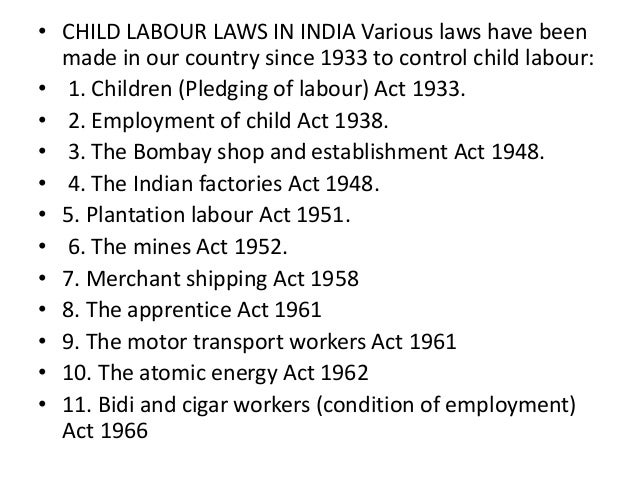 Child Labour Acts And Laws Child Labour Laws in India