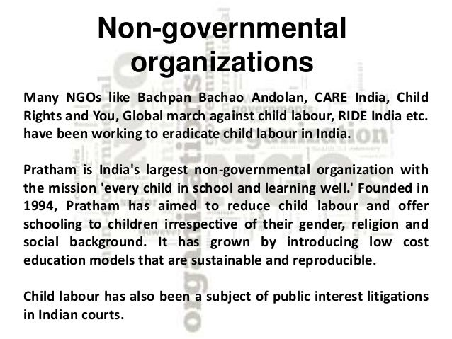 to reduce child labour Efforts to reduce child labour ngo groups against child labour have been raising awareness of the exploitation of children in pakistan presently several organizations are working in pakistan to reduce child labour.