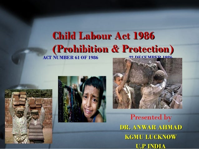 Child Labour Acts And Laws Child Labour Act 1986