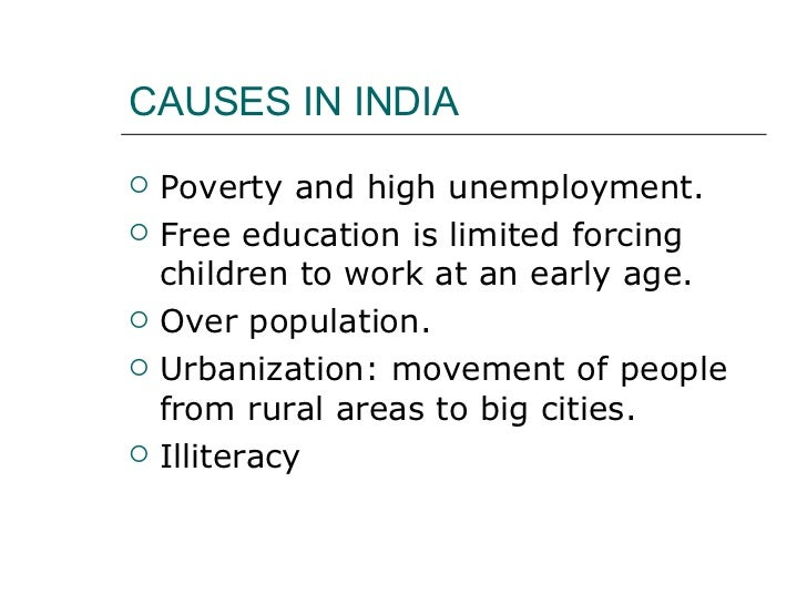 essay on the problem of child labour in india Results 8 - 17 of 183000  search results for child labour in india essay from search  child labor  essayschild labor is a serious problem in many parts of the.