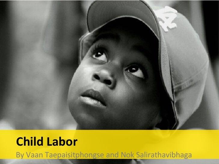 Child Labor Nok