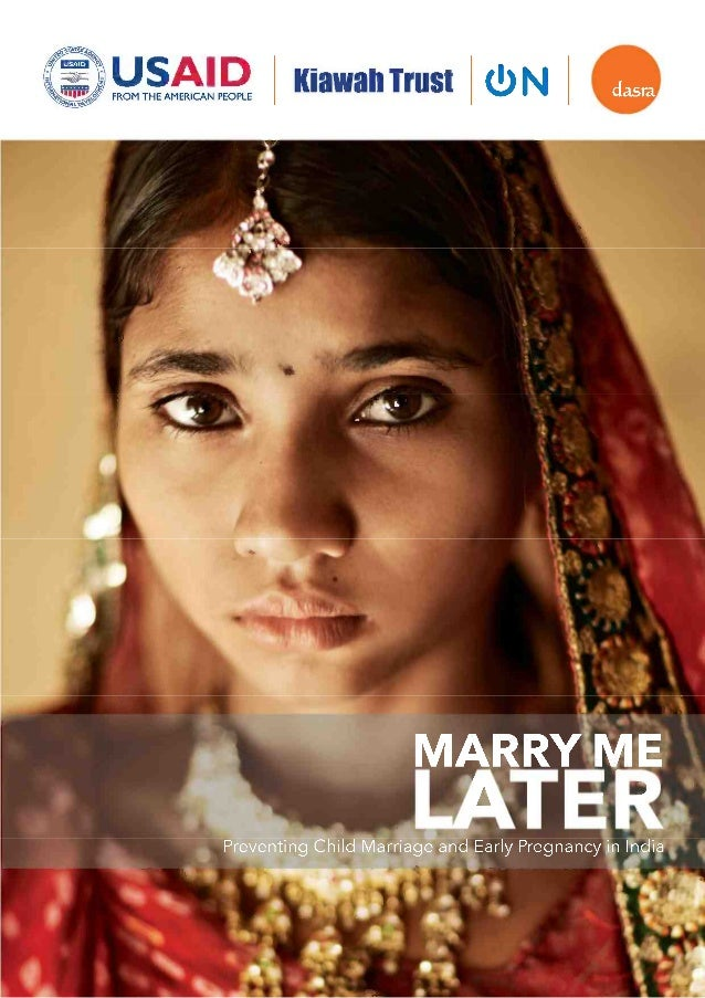 Marry Me, Later: Ending Child Marriage in India