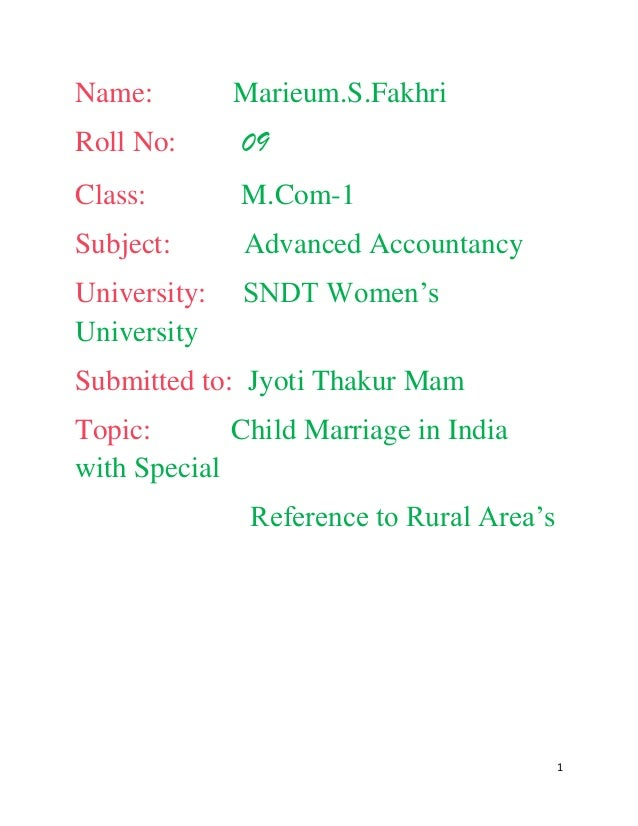 Name:         Marieum.S.FakhriRoll No:      09Class:        M.Com-1Subject:      Advanced AccountancyUniversity:   SNDT Wo...