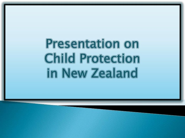 Presentation on <br />Child Protection<br />in New Zealand<br />