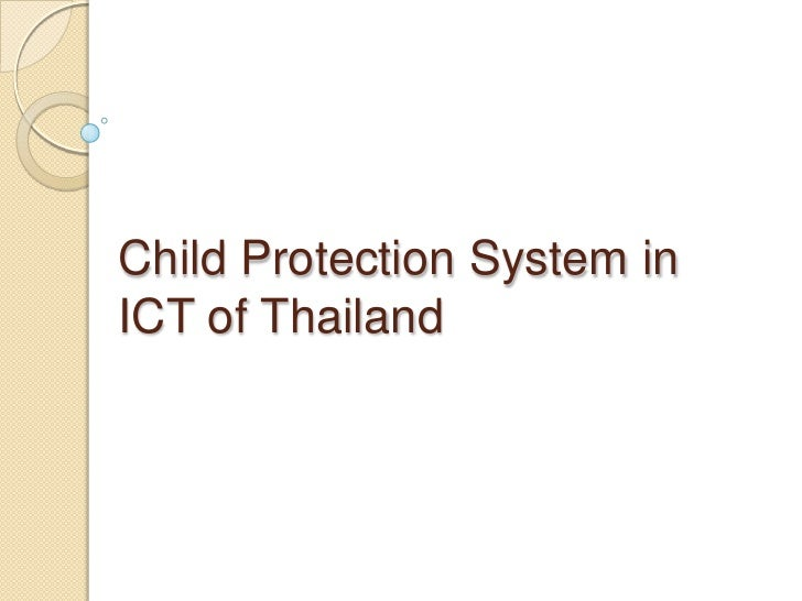 Child Protection System in ICT of Thailand<br />