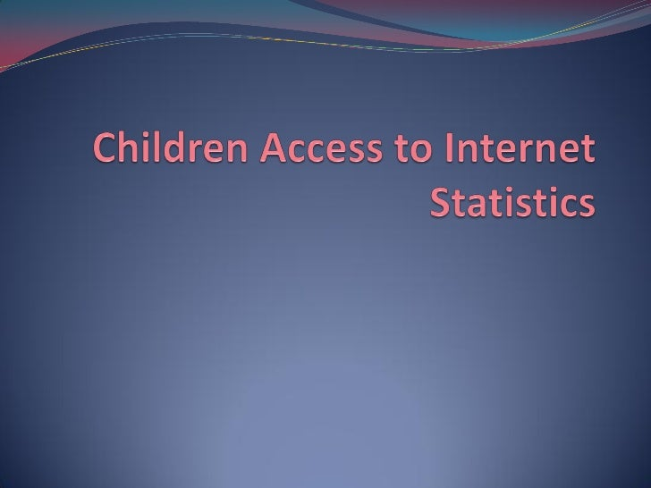 Children Access To Internet
