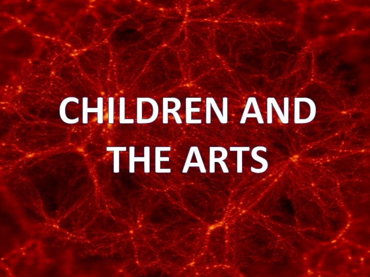 Children and the Arts<br />