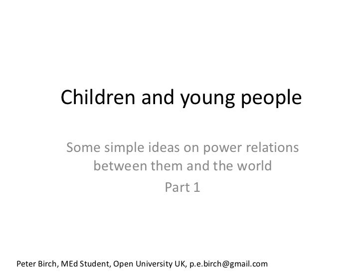 Children and young people - Peter Birch MEd student at Open University, UK